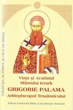 Viata Si Acatistul Sfantului Ierarh Grigorie Palama Arhiepiscopul Tesalonicului