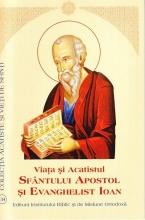 Viata Si Acatistul Sfantului Apostol Si Evanghelist Ioan