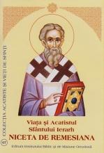 Viata Si Acatistul Sfantului Ierarh Niceta De Remesiana