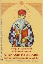 Viata Si Acatistul Sfantului Ierarh Atanasie Patelarie