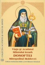 Viata Si Acatistul Sfantului Ierarh Dosoftei Mitropolitul Moldovei