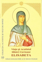 Viata Si Acatistul Sfintei Cuvioase Elisabeta