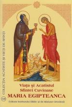 Viata Si Acatistul Sfintei Cuvioase Maria Egipteanca