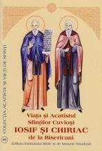 Viata Si Acatistul Sfintilor Cuviosi Iosif Si Chiriac De La Bisericani
