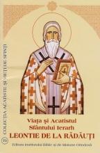 Viata Si Acatistul Sfantului Ierarh Leontie De La Radauti