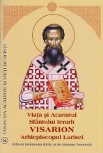 Viata Si Acatistul Sfantului Ierarh Visarion Arhiepiscopul Larisei