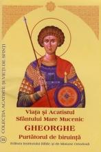 Viata Si Acatistul Sfantului Mare Mucenic Gheorghe