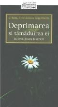 Deprimarea Si Tamaduirea Ei In Invatatura Bisericii