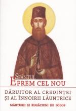 Sfântul Efrem Cel Nou – Dăruitor Al Credinței și Al înnoirii Lăuntrice