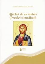 Buchet De Cuvântări. Predici și Meditații