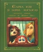 Capra, Iezii Si Lupul Buclucas. Povestea Lupului Crescut De Marele Urs