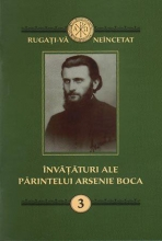 Învăţături Ale Părintelui Arsenie Boca. Vol. 3