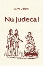 Nu Judeca!