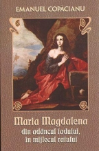 Maria Magdalena Din Adâncul Iadului în Mijlocul Raiului