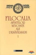 Filocalia Sfintelor Nevointe Ale Desavarsirii - Vol 1
