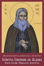 Sfântul Gherman De Alaska. Viaţa. Slujba. Paraclisul. Acatistul
