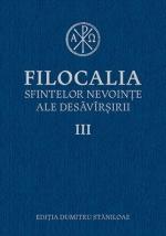 Filocalia Sfintelor Nevoinţe Ale Desăvârşirii- Vol 3 Cartonata