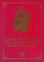 Antologie Corala, Religioasa Si Laica