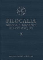 Filocalia Sfintelor Nevoinţe Ale Desăvârşirii- Vol 10 Cartonata