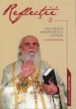 Reflecţii 2 - Din Caietele Arhiepiscopului Justinian. Caietele 184, 185 şi 190, Anul 2016
