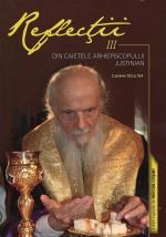 Reflecţii 3 - Din Caietele Arhiepiscopului Justinian. Caietele 193 şi 194