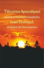 Tâlcuirea Apocalipsei Dumnezeiescului Evanghelist Ioan Teologul, Alcătuită De Oecumenius