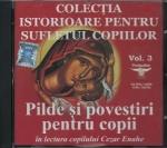 Cd- Pilde și Povestiri Pentru Copii în Lectra Copilului Cezar Enache
