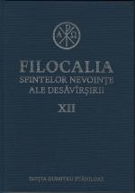 Filocalia Sfintelor Nevoinţe Ale Desăvârşirii- Vol 12 Cartonata