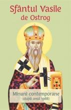 Sfântul Vasile De Ostrog. Minuni Contemporane (după Anul 1968)
