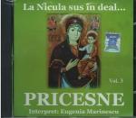 Cd- Pricesne Vol 3. La Nicula Sus In Deal...