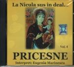 Cd- Pricesne Vol 4. La Nicula Sus In Deal...