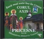Cd- Pricesne Vol 3. Corul Axis. Încă Mai Este Loc La Cruce