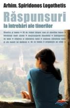Raspunsuri La Intrebari Ale Tinerilor. Ortodoxia Si Lumea
