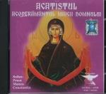 Cd- Acatistul Acoperământul Maicii Domnului