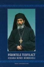 Părintele Teofilact. Icoana Bunei Rânduieli