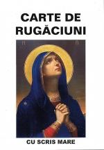 Carte De Rugăciuni (scris Mare)brosata