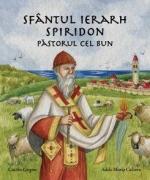 Sfântul Ierarh Spiridon, Păstorul Cel Bun