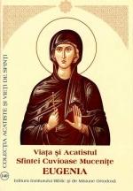 Viata Si Acatistul Sfintei Mucenite Eugenia