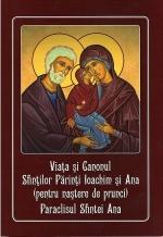Viata Si Canonul Sfintilor Parinti Ioachim Si Ana( Pentru Nastere De Prunci), Paraclisul Sfintei Ana