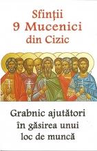Sfinții 9 Mucenici Din Cizic- Grabnic Ajutători în Găsirea Unui Loc De Muncă