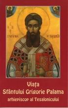 Viata Sfantului Grigorie Palama, Arhiepiscop Al Tesalonicului