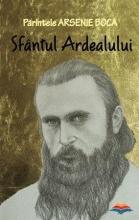 Parintele Arsenie Boca - Sfantul Ardealului