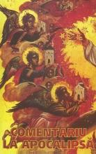 Comentariu La Apocalipsa Sfantului Ioan