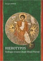Hierotypos. Teologia Icoanei Dupa Sfintii Parinti