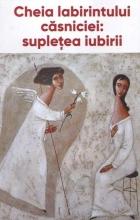 Cheia Labirintului Căsniciei: Supleţea Iubiri