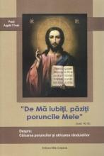 De Mă Iubiţi, Păziţi Poruncile Mele. Despre Călcarea Poruncilor şi Stricarea Rânduielilor
