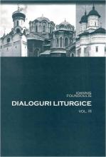 Dialoguri Liturgice Vol. Iii