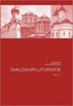 Dialoguri Liturgice Vol. V