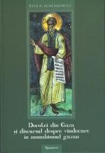 Dorotei Din Gaza şi Discursul Despre Vindecare în Monahismul Gazan