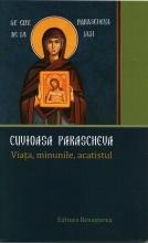 Cuvioasa Parascheva. Viața, Minunile, Acatistul